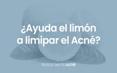 ¿Ayuda el limón a limpiar el Acné?